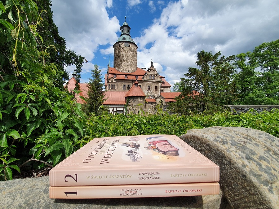 Opowiadania nie tylko wrocławskie, Tom I oraz Tom II. Zamek Czocha